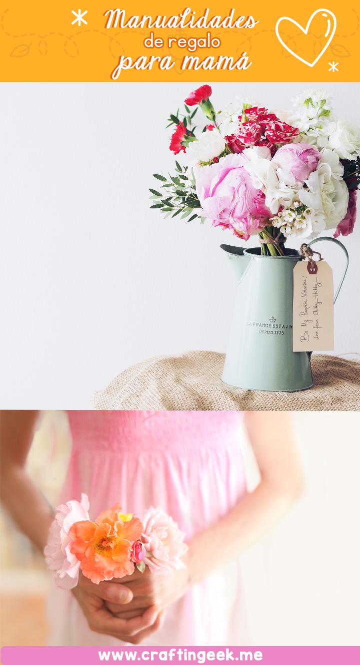 Manualidades para regalar el día de la madre