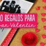 10 Regalos para San Valentin originales