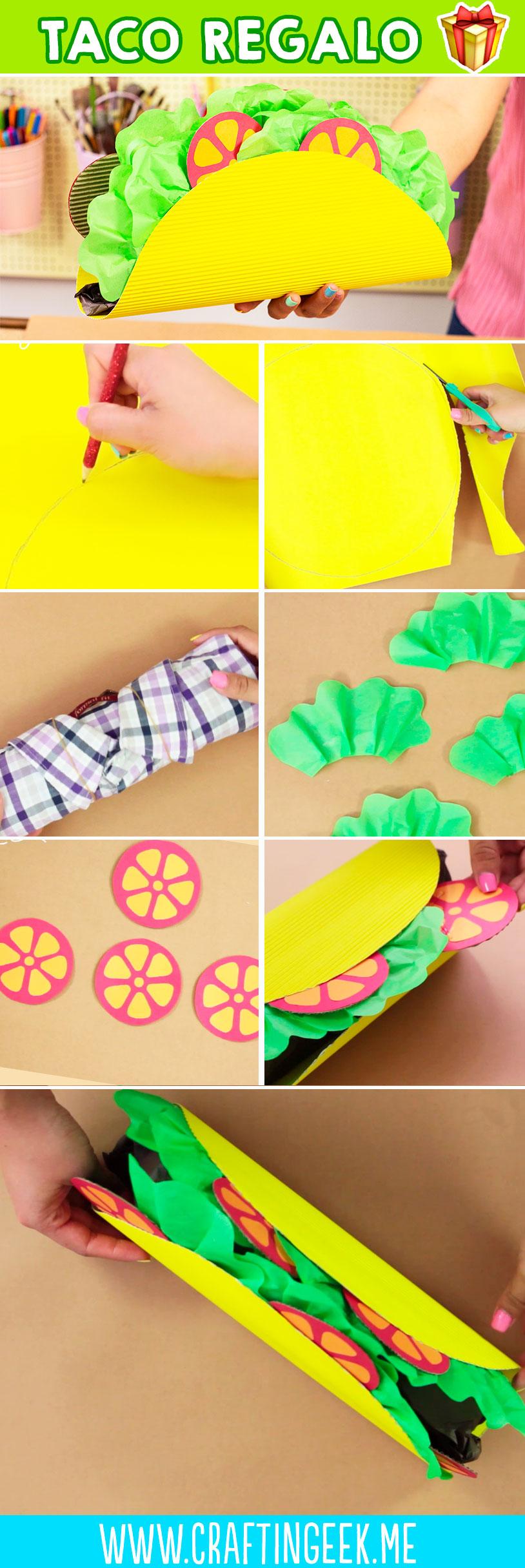 Haz una caja para regalo de taco. - Make your own taco gift box!
